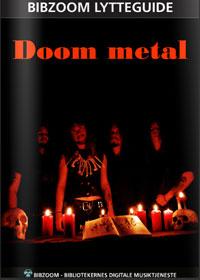 Doom Metal - en lytteguide fra BibZoom