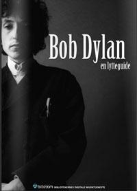 Bob Dylan - lytteguide fra BibZoom