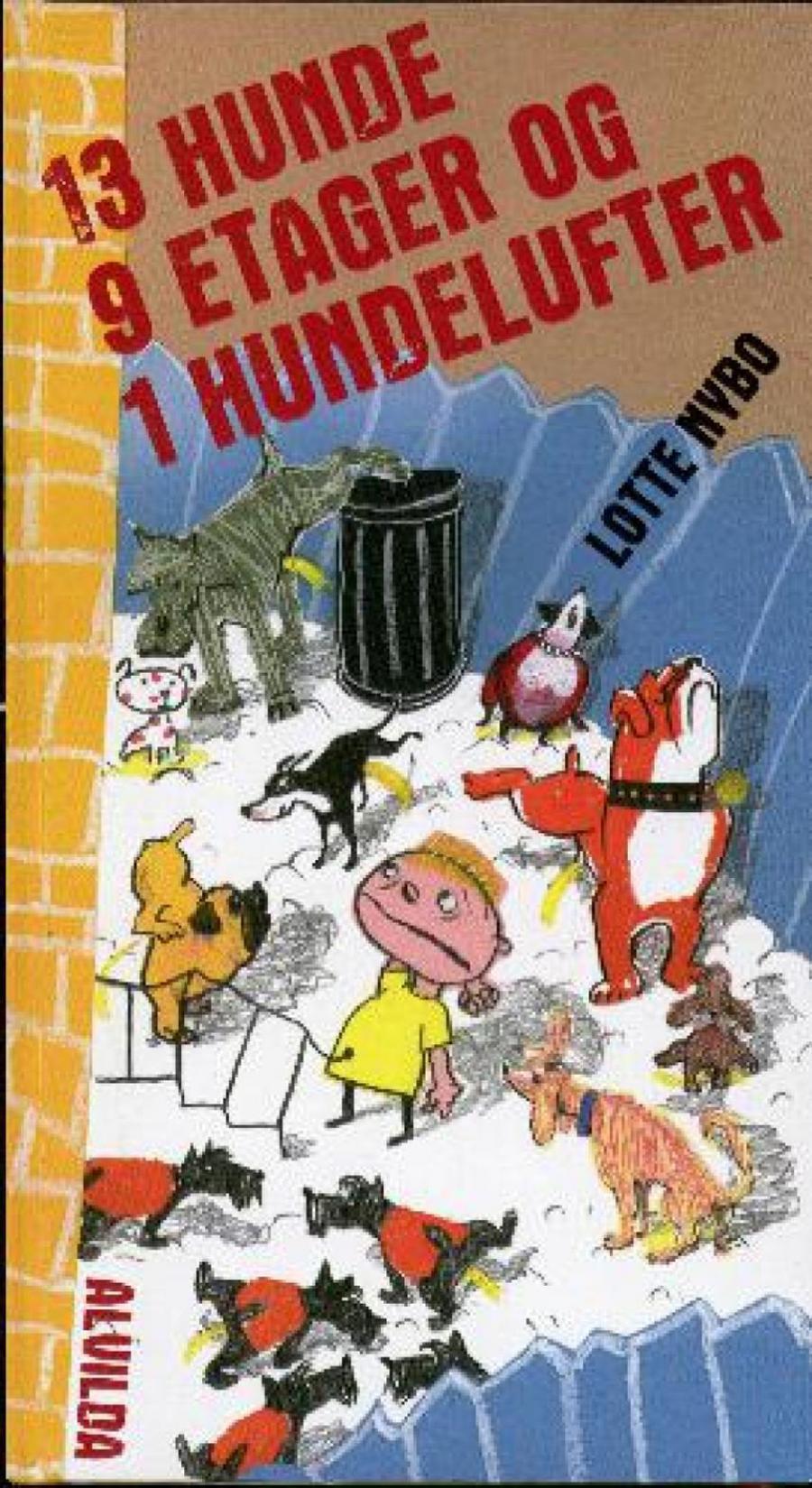 Forside af bogen 13 hunde, 9 etager og 1 hundelufter