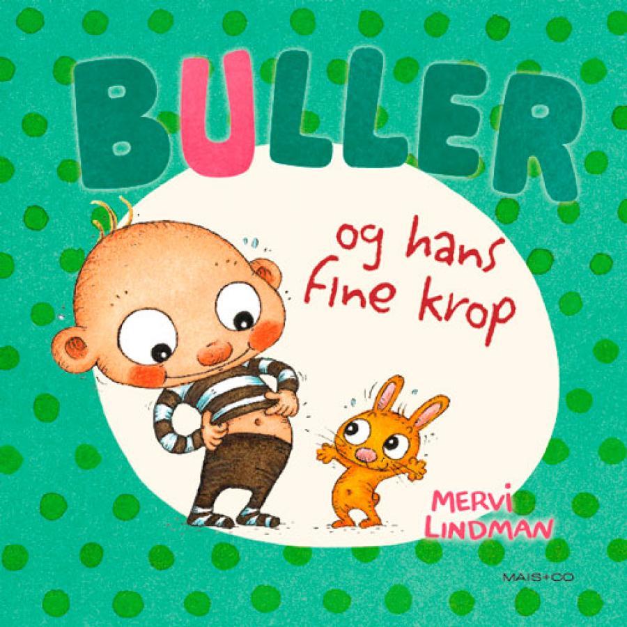 Forside af bogen Buller og hans fine krop