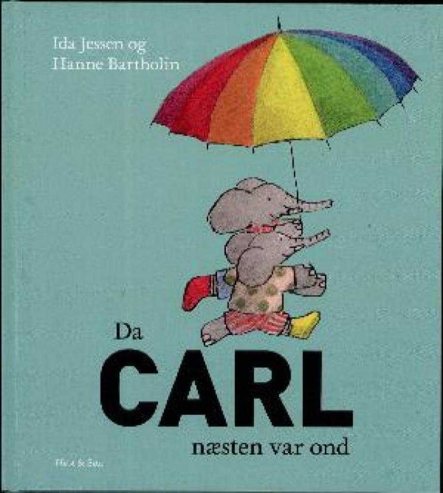 Forside af bogen Da Carl næsten var ond