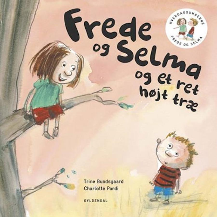 Forside af bogen Frede og Selma og et ret højt træ