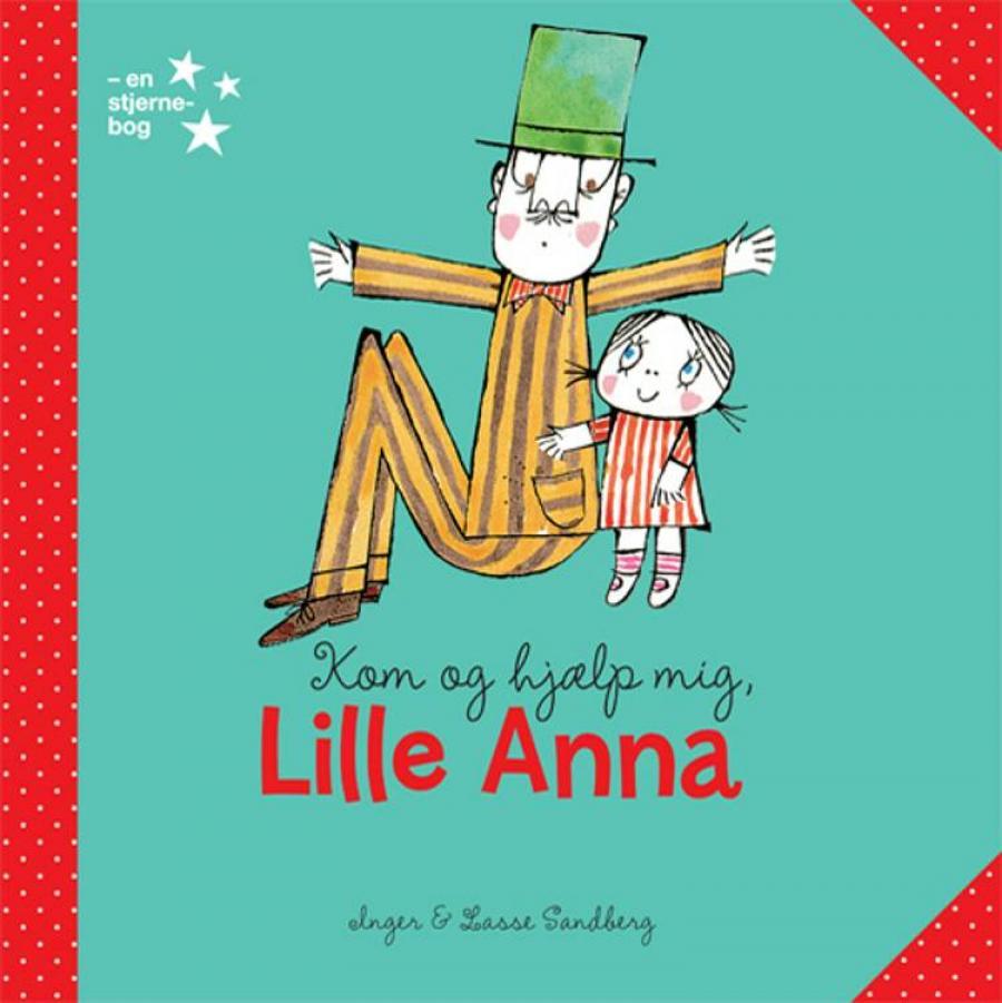 Forside af bogen Kom og hjælp mig, lille Anna