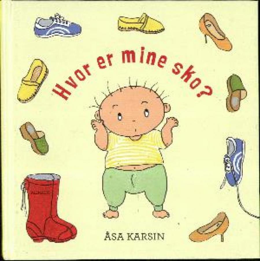 Forside til bogen Hvor er mine sko