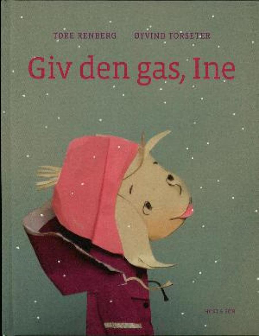 Forside af bogen Giv den gas, Ine