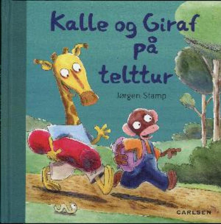 Forside af bogen Kalle og Giraf på telttur