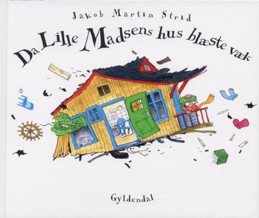 Forside af bogen Da Lille Madsens hus blæste væk