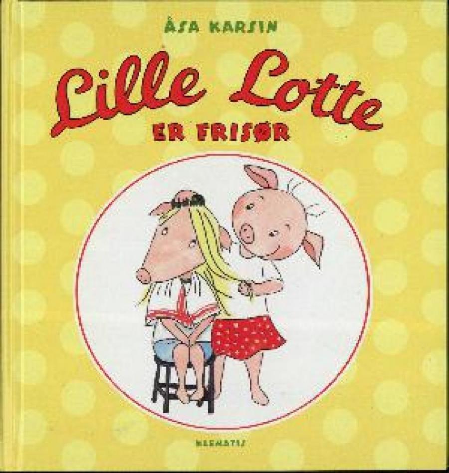 Forside af bogen Lille Lotte er frisør