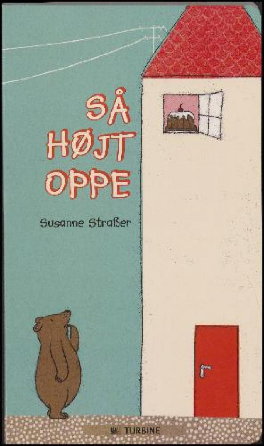 Forside af bogen Så højt oppe