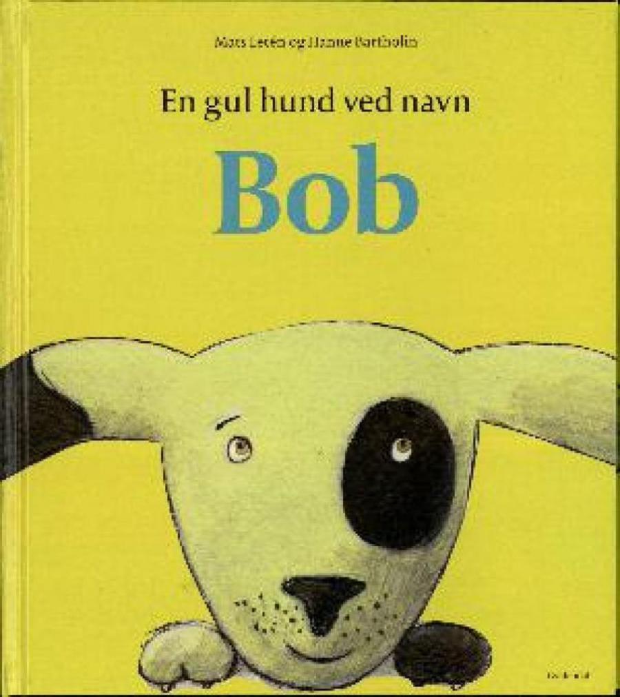 Forside af bogen: En gul hund ved navn Bob